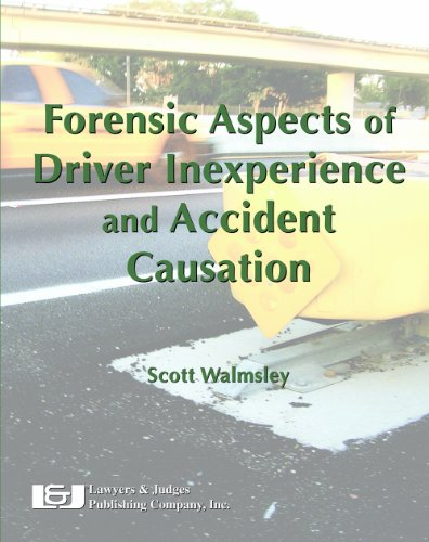 Forensic Aspects of Driver Inexperience and Accident Causation