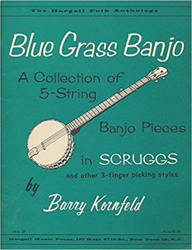 blue grass banjo a collection of 5 string banjo pieces in scruggs barry kornfeld amazoncom books
