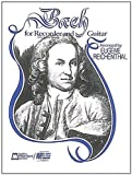 img - for Bach for Soprano or Tenor Recorder and Guitar Paperback March 1, 1984 book / textbook / text book