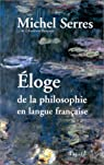 Eloge de la philosophie en langue française par Serres