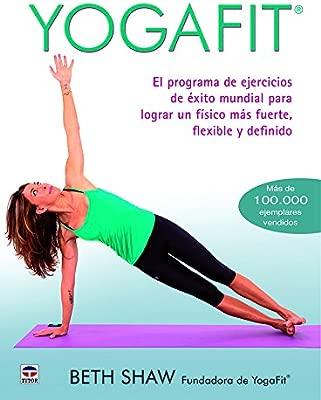 Yogafit: Amazon.es: Beth Shaw, Paloma de la Peña Puga, Luis ...