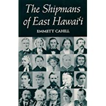 Cahill: The Shipmans of E. Hawai'i