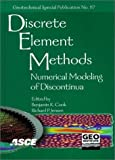 img - for Discrete Element Methods: Numerical Modeling of Discontinua : Proceedings of the Third International Conference September 23-25, 2002, Santa Fe, New ... (Geotechnical Special Publication Number 117) book / textbook / text book