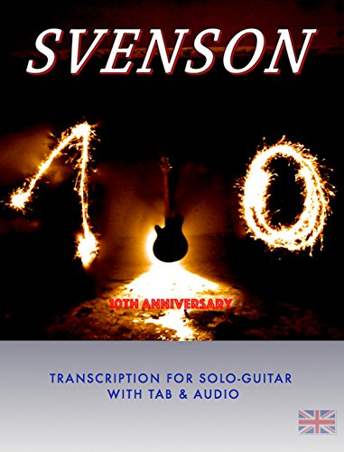Svenson - 10th Anniversary: Transcription for Solo Guitar with Tab and Audio