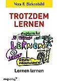 Trotzdem lernen: Lernen lernen