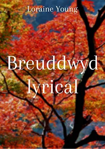 Breuddwyd lyrical (Welsh Edition)