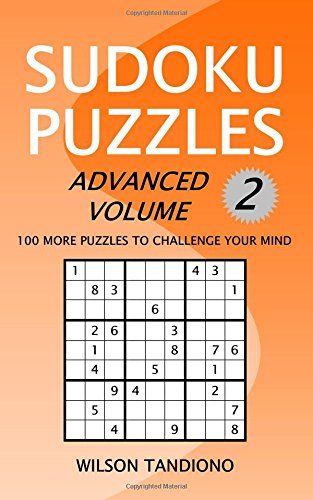 Sudoku Puzzles: Advanced Volume 2: 100 More Puzzles to Challenge Your Mind pdf epub