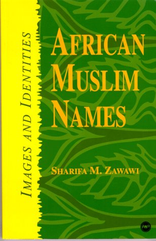 African Muslim Names: Images and Identities by Brand: Africa World Pr