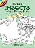 Invisible Insects Magic Picture Book, Pat Stewart, 0486410080