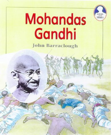 Lives and Times Mohandas Ghandi Paperback
