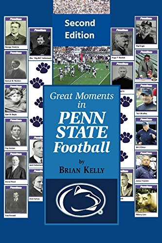 E.b.o.o.k Great Moments in Penn State Football -- Second Edition: This updated book begins at the beginning of [K.I.N.D.L.E]
