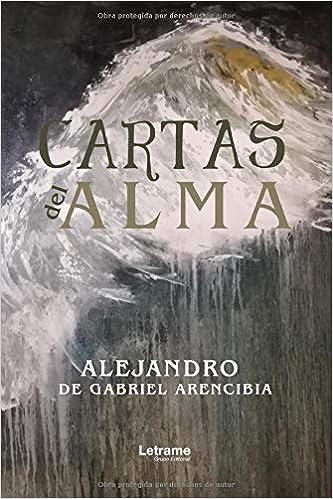 Cartas del alma: 01 (Existencial): Amazon.es: Alejandro de ...