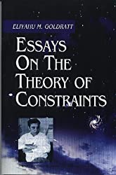 Essays on the Theory of Constraints