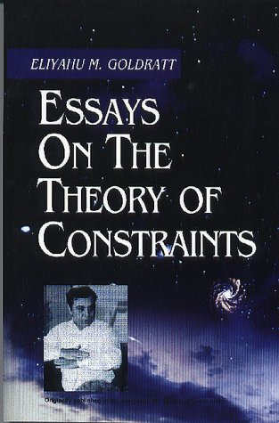 Analysis Essay Thesis Essays On The Theory Of Constraints Eliyahu M Goldratt   Amazoncom Books Descriptive Essay Thesis also Essays For High School Students Essays On The Theory Of Constraints Eliyahu M Goldratt  Examples Of Thesis Statements For Essays