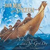 John Muir and the Stickeen, Julie Dunlap and Marybeth Lorbiecki, 1559719036