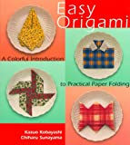 Easy Origami: A Colorful Introduction to Practical Paper Folding