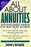 All about Annuities, Gordon K. Williamson, 0471574252