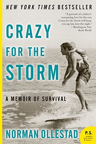 Crazy for the Storm: A Memoir of Survival (P.S.)