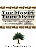 The Money Tree Myth, Gail Vaz-Oxlade, 0773758178