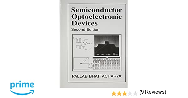 Semiconductor optoelectronic devices 2nd edition pallab semiconductor optoelectronic devices 2nd edition pallab bhattacharya 9780134956565 amazon books fandeluxe Choice Image