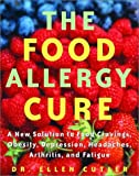 The Food Allergy Cure, Ellen W. Cutler, 0609606395
