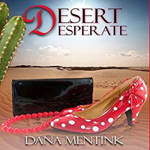 Desert Desperate Audiobook