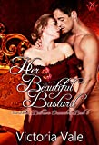 Her Beautiful Bastard: A Regency Erotic Romance (Scandalous Ballroom Encounters Book 6)