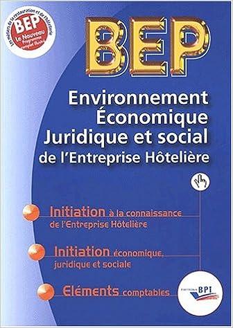 Livre Environnement économique, juridique et social de l'Entreprîse hôtelière BEP pdf ebook