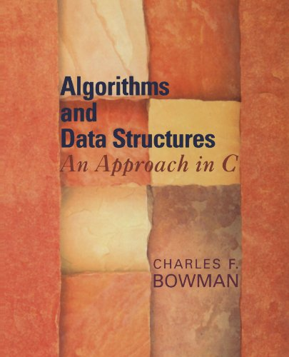 Algorithms and Data Structures: An Approach in C by Oxford University Press