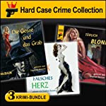 Hard Case Crime Bundle: Gosse & Grab, Falsches Herz, Tödlich Blond | Max Phillips,Lawrence Block,Ed McBain
