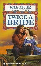 Twice A Bride (Historical)
