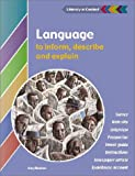 Language to Inform, Explain and Describe Student's Book, Gary Beahan, 0521805589