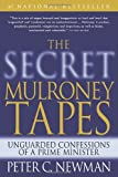 The Secret Mulroney Tapes, Peter C. Newman, 0679313524