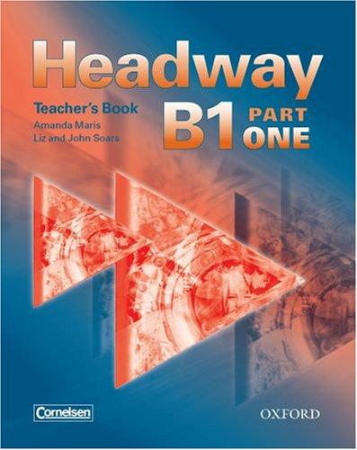 Headway B1 Part 1. Teacher's Book (Germany)