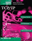 img - for TCP/IP: Architecture, Protocols, and Implementation with IPv6 and IP Security (McGraw-Hill Computer Communications Series) book / textbook / text book