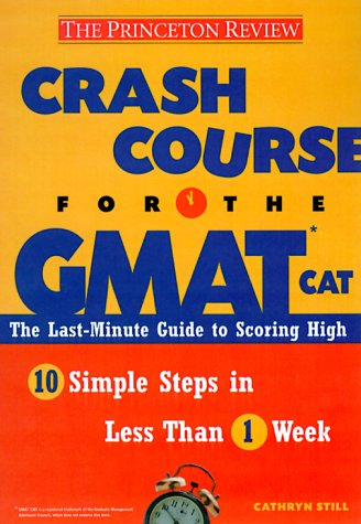 Crash Course for the GMAT (Princeton Review)