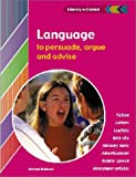 Language to Persuade, Argue and Advise Student's Book, Shelagh Hubbard, 0521805627