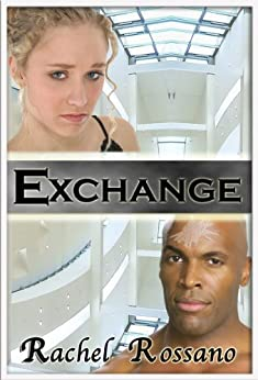 Exchange by [Rossano, Rachel]