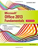 Microsoft® Office 2013 : Illustrated Fundamentals, Hunt, Marjorie S. and Clemens, Barbara, 1285418298