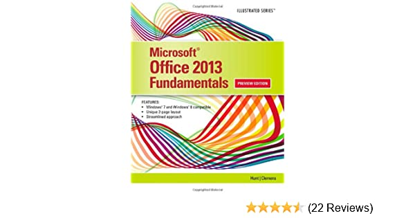 Microsoft office 2013 illustrated fundamentals marjorie s hunt microsoft office 2013 illustrated fundamentals marjorie s hunt barbara clemens 9781285418292 amazon books fandeluxe Image collections