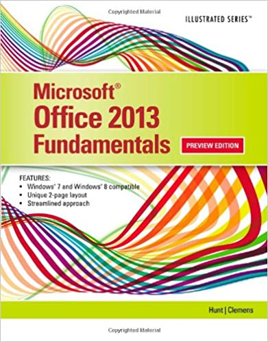 Microsoft office 2013 illustrated fundamentals marjorie s hunt microsoft office 2013 illustrated fundamentals 1st edition fandeluxe Image collections