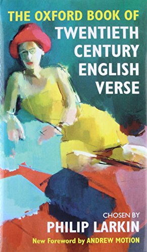 The Oxford Book of Twentieth Century English Verse (Oxford Books of - Book Verses