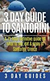 3 Day Guide to Santorini%2C A 72%2DHour ...