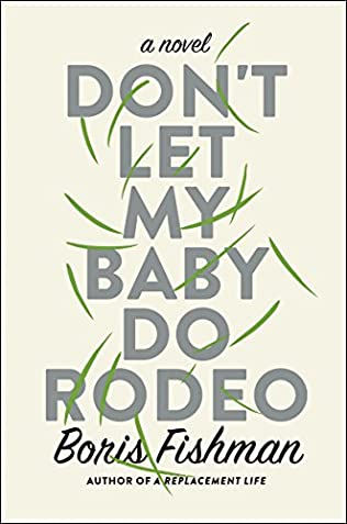 book cover of Don\'t Let My Baby Do Rodeo