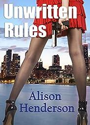Unwritten Rules (Phoenix, Ltd. Book 1)