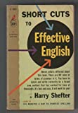 Short Cuts to Effective English, Harry Shefter, 0671447394