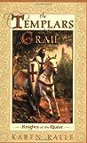The Templars and the Grail, Karen Ralls, 0835608077
