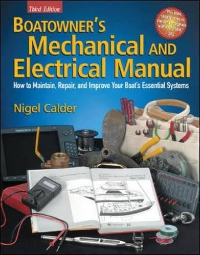Repair Mechanical Manuals (Boatowner's Mechanical and Electrical Manual: How to Maintain, Repair, and Improve Your Boat's Essential Systems)