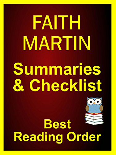 FAITH MARTIN READING LIST WITH SUMMARIES FOR ALL FAITH MARTIN NOVELS: BOOK LIST WITH SUMMARIES AND CHECKLIST - Reader's Companion for ALL FAITH MARTIN FICTION (Best Reading Order 66)