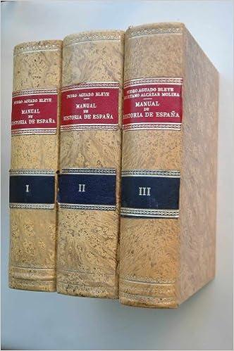 Manual de historia de España / por Pedro Aguado Bleye y Cayetano ...